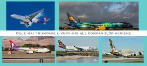 Cele mai frumoase scheme de vopsire ale companiilor aeriene