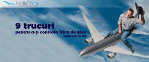 trucuri pentru a-ți controla frica de zbor
