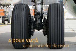 a doua viață a cauciucurilor de avion