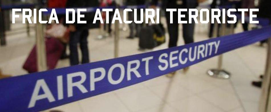 frica de atacuri teroriste