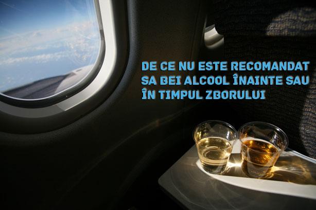 De ce nu este recomandat să bei alcool înainte sau în timpul zborului